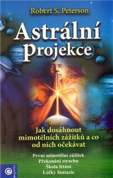 Obálka titulu Astrální projekce
