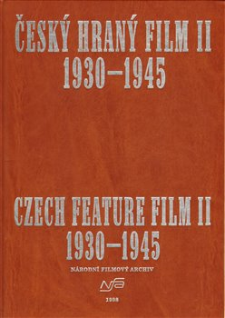Obálka titulu Český hraný film II./ Czech Feature Film II.