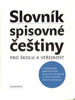Obálka titulu Slovník spisovné češtiny pro školu a veřejnost