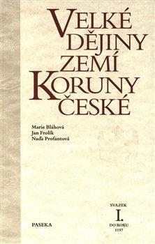 Obálka titulu Velké dějiny zemí Koruny české I.