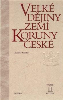 Obálka titulu Velké dějiny zemí Koruny české II.