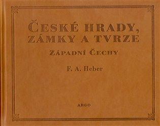 České hrady, zámky a tvrze I. - Západní Čechy