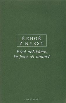 Obálka titulu Řehoř z Nyssy - Boží a lidská nekonečnost