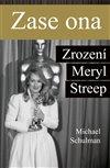 Zase ona: Zrození Meryl Streep