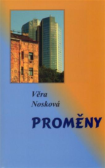 Věra Nosková: Byla jsem neveřejný rebel