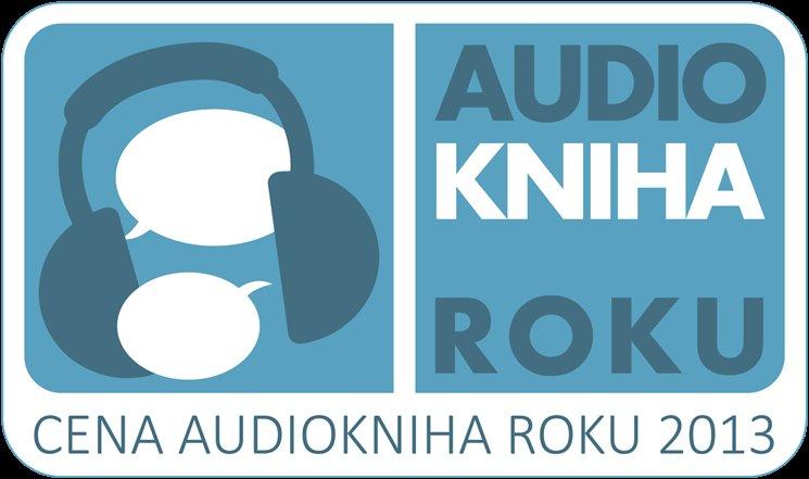 Tak letos rozhodli posluchači v anketě. Druhé místo posluchačské ceny získaly Osudy dobrého vojáka Švejka za světové války, které načetl Oldřich Kaiser. Ceny Audiokniha roku se v pátek předávaly na veletrhu Svět knihy. Porota vybírala z 86 audioknih vydaných v loňském roce a udělila ceny v šesti kategoriích, o ceně posluchačů rozhodlo 1557 lidí. Pořádá Audiotéka.cz s Asociací vydavatelů audioknih.