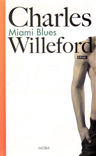 Charles Willeford: Miami Blues (recenze)