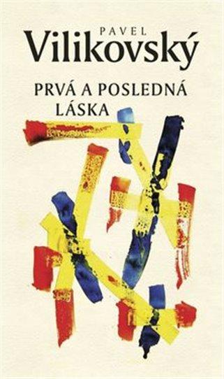 Cena za nejlepší slovenskou knihu Anasoft litera podruhé pro Pavla Vilikovského