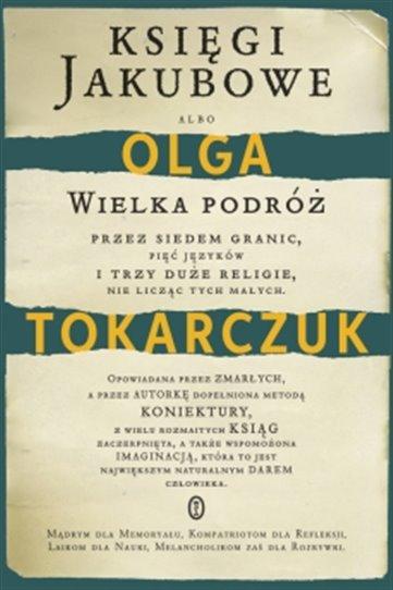 Polskou knihou roku se staly Knihy Jakubovy Olgy Tokarczukové